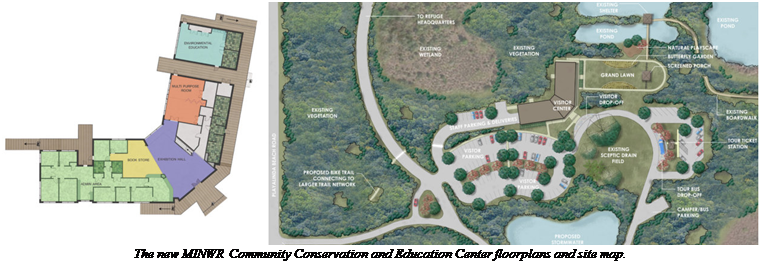 Text Box:    The new MINWR Community Conservation and Education Center floorplans and site map.
